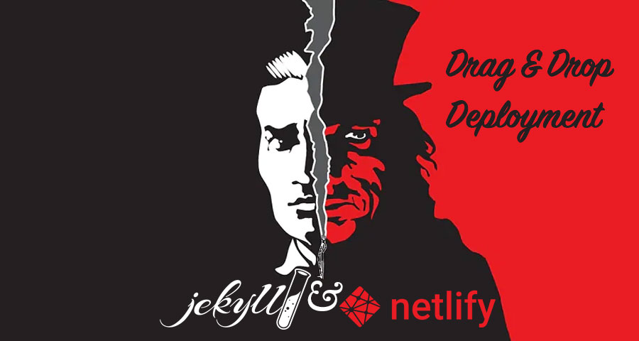 Jekyll & Netlify: Drag-and-Drop Deployment