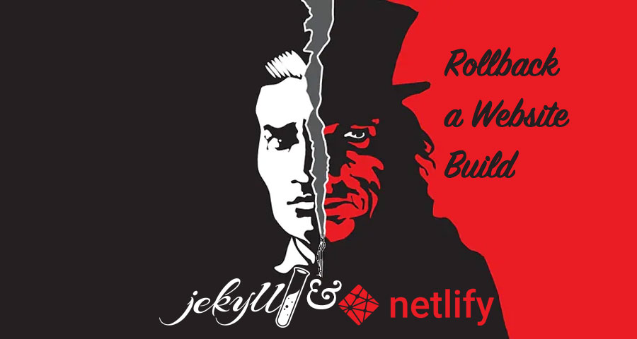 Jekyll & Netlify: Rollback a website build