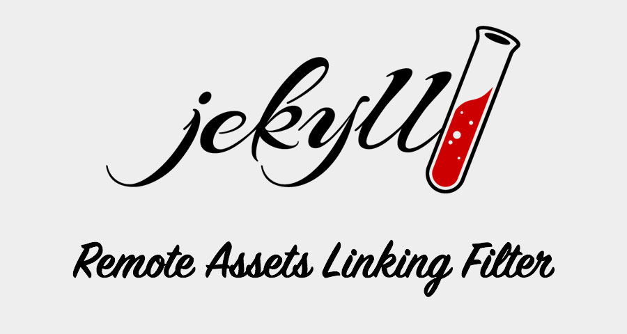 Custom Jekyll Filter for Linking Remote Assets